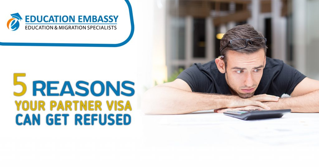 5 Reasons Your Partner VISA can Get Refused