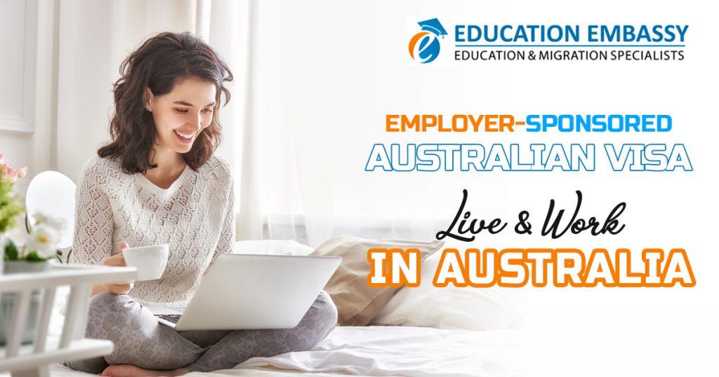 Employer-Sponsored Australian Visa - (Live & Work in Australia)