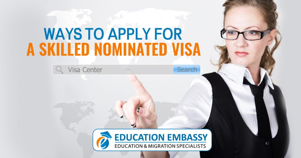 Ways to apply for a Skilled Nominated Visa