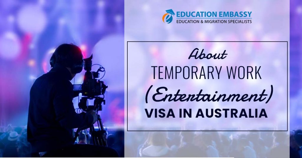 About Temporary Work (Entertainment) visa in Australia