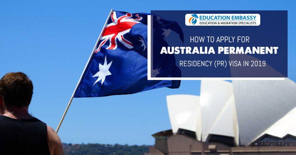 Applying for Australia Permanent Residency (PR) Visa in 2019