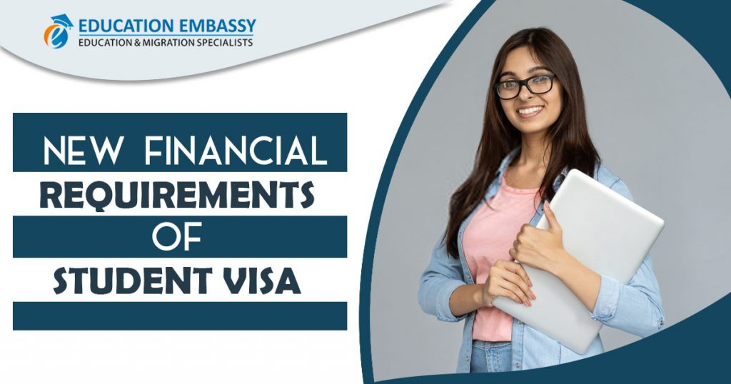 New financial requirements of student visa