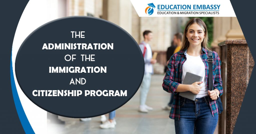 The Administration of the Immigration and Citizenship Program 2019 - Education Embassy Brisbane