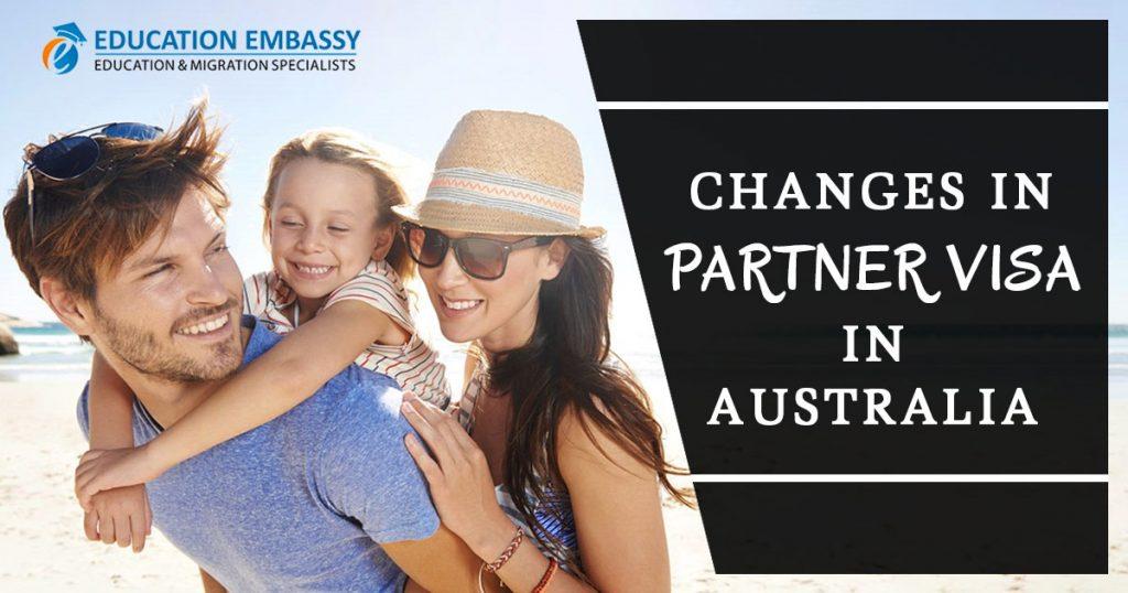 Changes in partner visa in Australia - Education Embassy Brisbane
