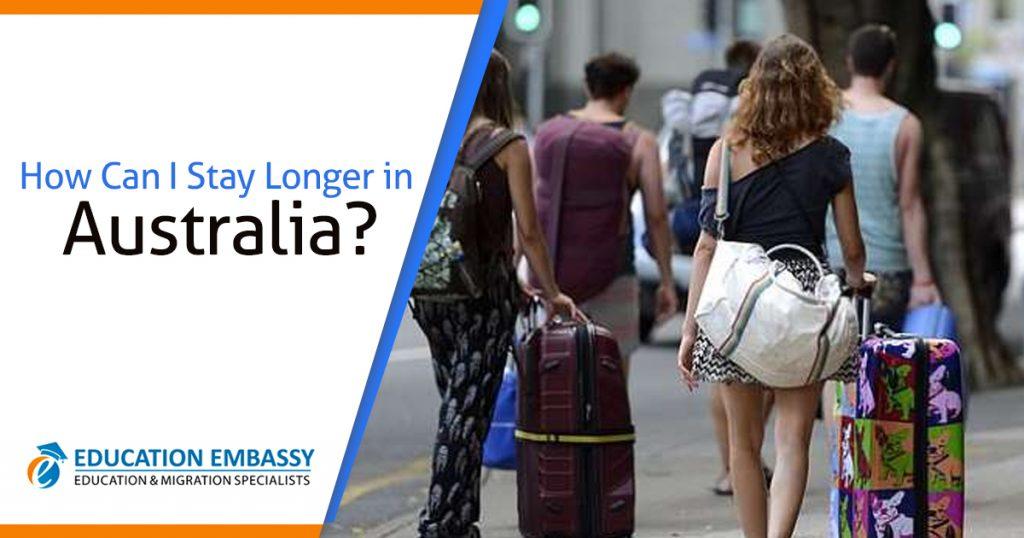 How Can I Stay Longer in Australia