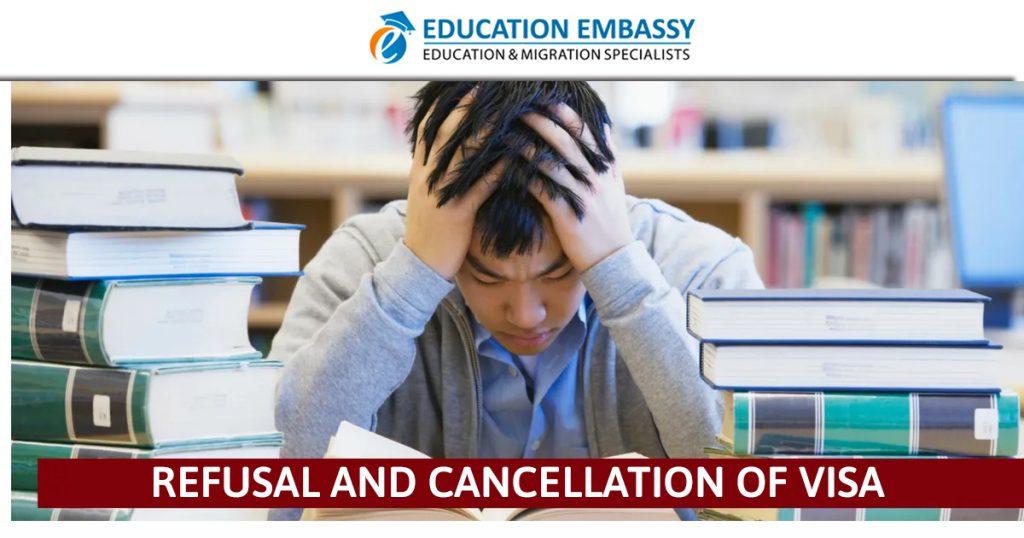 Refusal and cancellation of Visa