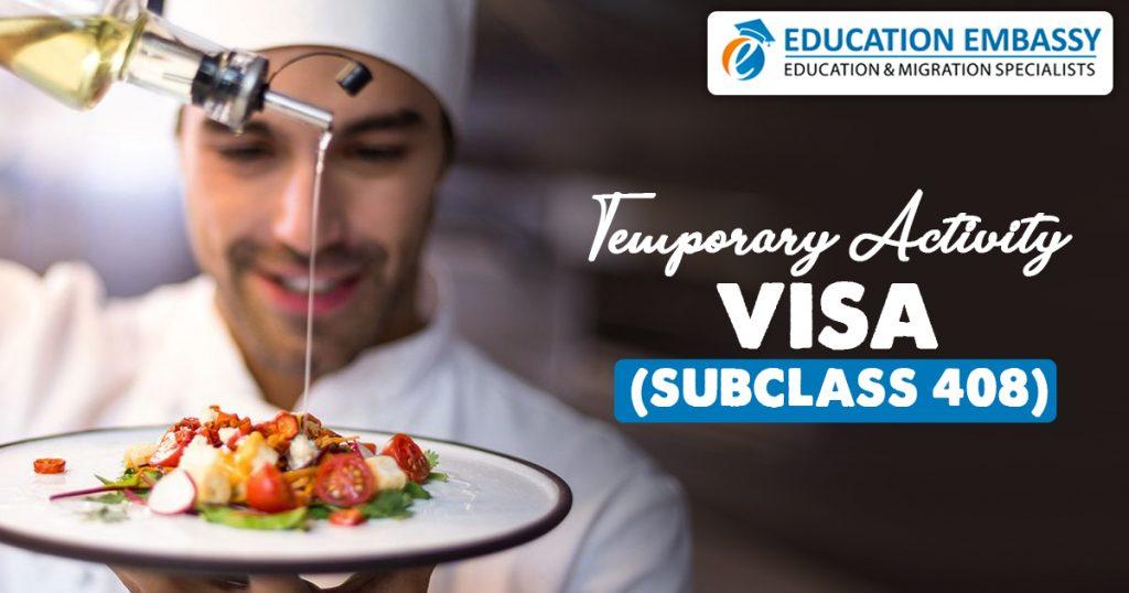 Temporary Activity visa (subclass 408)