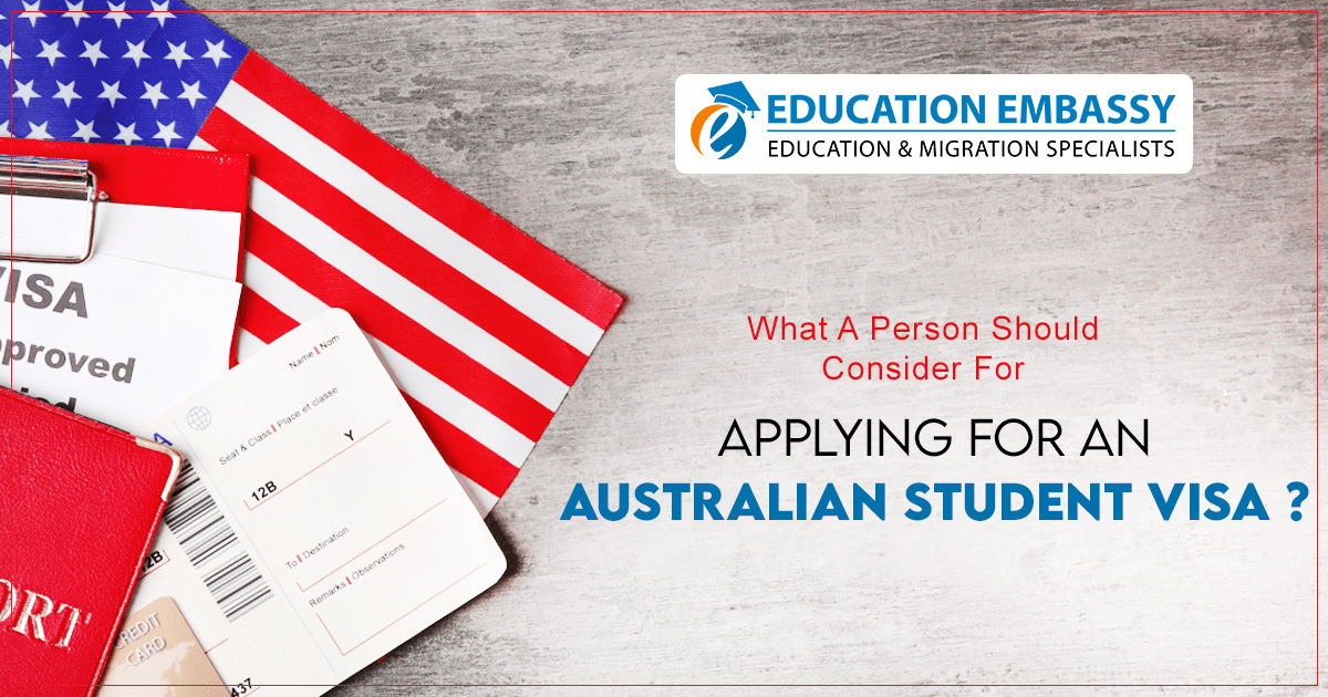 What a person should consider for applying for an Australian student visa